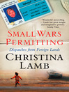 Small Wars Permitting (eBook): Dispatches from Foreign Lands