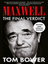Maxwell (eBook): The Final Verdict (Text Only)