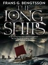 The Long Ships (eBook): A Saga of the Viking Age