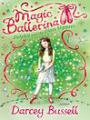 Delphie and the Glass Slippers (MP3): Magic Ballerina: Delphie Series, Book 4