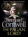 The Pagan Lord (eBook): Saxon Chronicles, Book 7