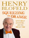 Squeezing the Orange (eBook)