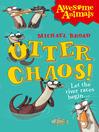 Otter Chaos! (eBook)