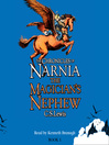 The Magician's Nephew (MP3): The Chronicles of Narnia, Book 1