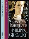The Boleyn Inheritance (MP3): Boleyn Series, Book 2