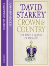 Crown and Country (MP3): A History of England through the Monarchy
