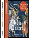 The Medieval Anarchy (MP3): History in an Hour