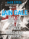 Jack Steel Adventure Series Books 1-3 (eBook): Man of Honour, Rules of War, Brothers in Arms