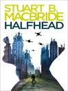 Halfhead (eBook)