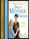 Only a Mother Knows (MP3)