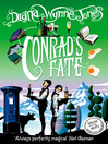 Conrad's Fate (eBook): The Chronicles of Chrestomanci, Book 6
