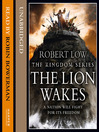 The Lion Wakes (MP3): The Kingdom Series, Book 1