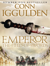 The Field of Swords (eBook): Emperor Series, Book 3