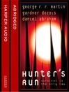 Hunter's Run (MP3)