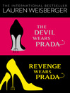The Devil Wears Prada Collection (eBook): The Devil Wears Prada, Revenge Wears Prada