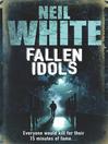 FALLEN IDOLS (eBook)
