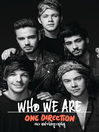 One Direction (eBook): Who We Are: Our Official Autobiography