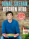 Kitchen Hero (eBook): Great Food for Less