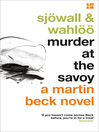 Murder at the Savoy - The Martin Beck series, Book 6 (eBook): Martin Beck Series, Book 6