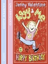 Iggy and Me and the Happy Birthday (MP3): Iggy and Me Series, Book 2