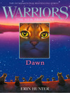 Dawn (eBook): Warriors: The New Prophecy Series, Book 3