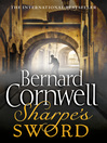Sharpe's Sword (eBook): Sharpe Series, Book 14