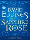 The Sapphire Rose (eBook): The Elenium Series, Book 3