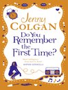 Do You Remember the First Time? (eBook)