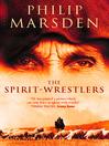 The Spirit-Wrestlers (eBook)