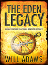 The Eden Legacy (eBook): Daniel Knox Series, Book 4