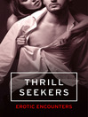 Thrill Seekers (eBook): Adventures After Dark