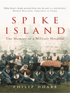 Spike Island (eBook): The Memory of a Military Hospital