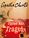 Three Act Tragedy (MP3): Hercule Poirot Series, Book 10