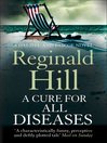A Cure for All Diseases (eBook): Dalziel and Pascoe Series, Book 23
