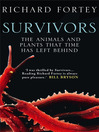 Survivors (eBook): The Animals and Plants that Time has Left Behind