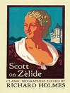 Scott on Zélide (eBook): Portrait of Zélide by Geoffrey Scott