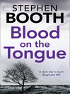Blood on the Tongue (eBook): Ben Cooper and Diane Fry Series, Book 3