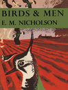 Birds and Men (eBook): Collins New Naturalist Library Series, Book 17