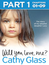 Will You Love Me? (eBook): The story of my adopted daughter Lucy: Part 1 of 3