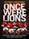 Once Were Lions (eBook): The Players' Stories: Inside the World's Most Famous Rugby Team
