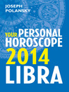 Libra 2014 (eBook): Your Personal Horoscope