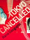 Tokyo Cancelled (eBook)