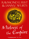 Mistress of the Empire (eBook): Riftwar: The Empire Trilogy, Book 3