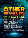 Other Worlds (eBook): 10 Amazing Fantasy Stories