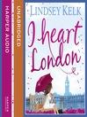 I Heart London (MP3): I Heart Series, Book 5