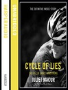 Cycle of Lies (MP3): The Fall of Lance Armstrong