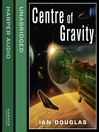 Centre of Gravity (Star Carrier, Book 2) (MP3)