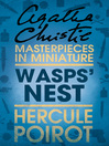 Wasps' Nest (eBook): A Hercule Poirot Short Story