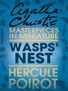 Wasps' Nest (eBook): A Hercule Poirot Short Story