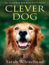 Clever Dog (eBook): Understand What Your Dog is Telling You
